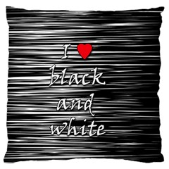 I Love Black And White 2 Standard Flano Cushion Case (two Sides)