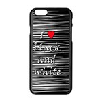 I love black and white 2 Apple iPhone 6/6S Black Enamel Case Front
