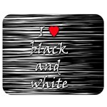 I love black and white 2 Double Sided Flano Blanket (Medium)  60 x50 Blanket Front