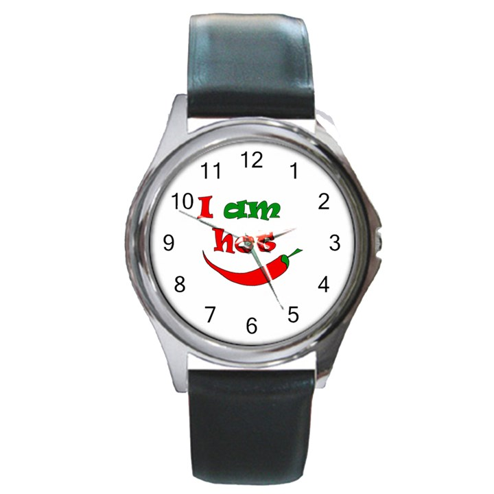 I am hot  Round Metal Watch