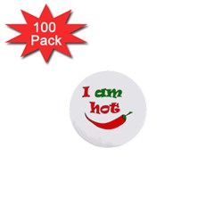 I am hot  1  Mini Buttons (100 pack)