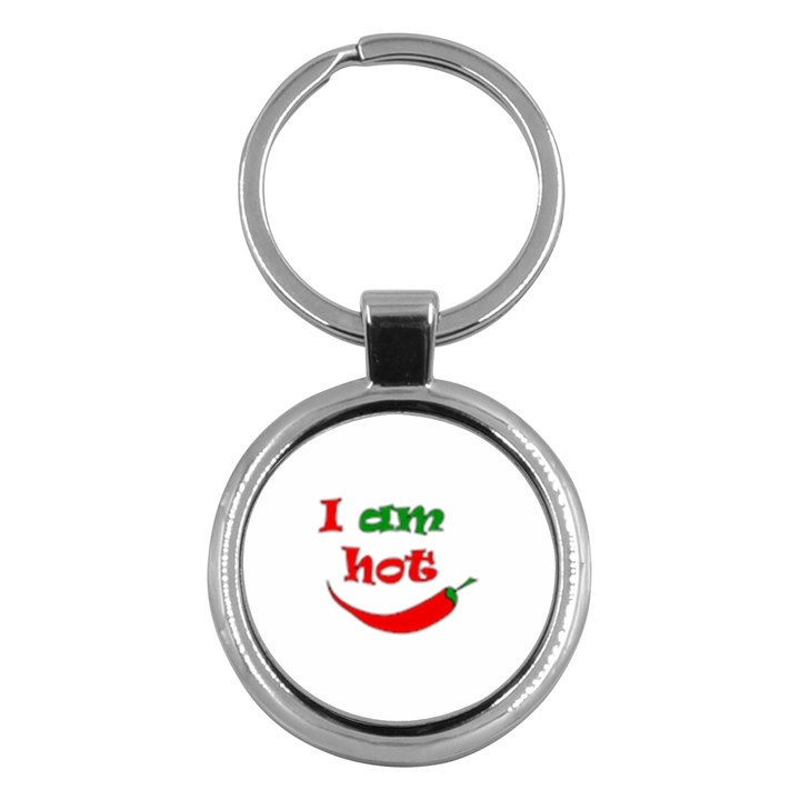 I am hot  Key Chains (Round)