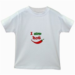 I am hot  Kids White T-Shirts