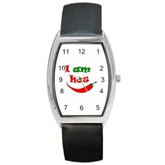 I am hot  Barrel Style Metal Watch