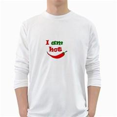 I am hot  White Long Sleeve T-Shirts