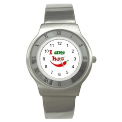 I Am Hot  Stainless Steel Watch