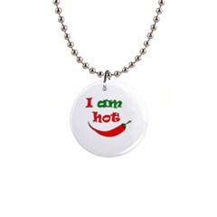 I Am Hot  Button Necklaces