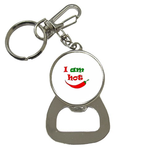 I am hot  Bottle Opener Key Chains
