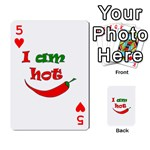I am hot  Playing Cards 54 Designs  Front - Heart5