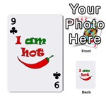 I am hot  Playing Cards 54 Designs  Front - Club9