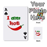 I am hot  Playing Cards 54 Designs  Front - ClubA