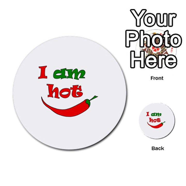 I am hot  Multi-purpose Cards (Round)