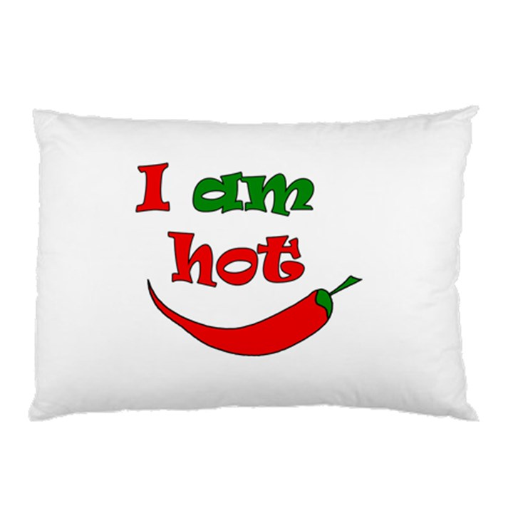 I am hot  Pillow Case