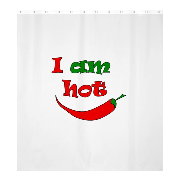 I am hot  Shower Curtain 66  x 72  (Large)