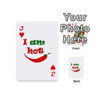 I am hot  Playing Cards 54 (Mini)  Front - HeartJ
