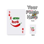 I am hot  Playing Cards 54 (Mini)  Front - Diamond3