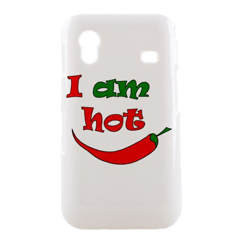 I am hot  Samsung Galaxy Ace S5830 Hardshell Case
