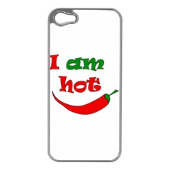 I am hot  Apple iPhone 5 Case (Silver)