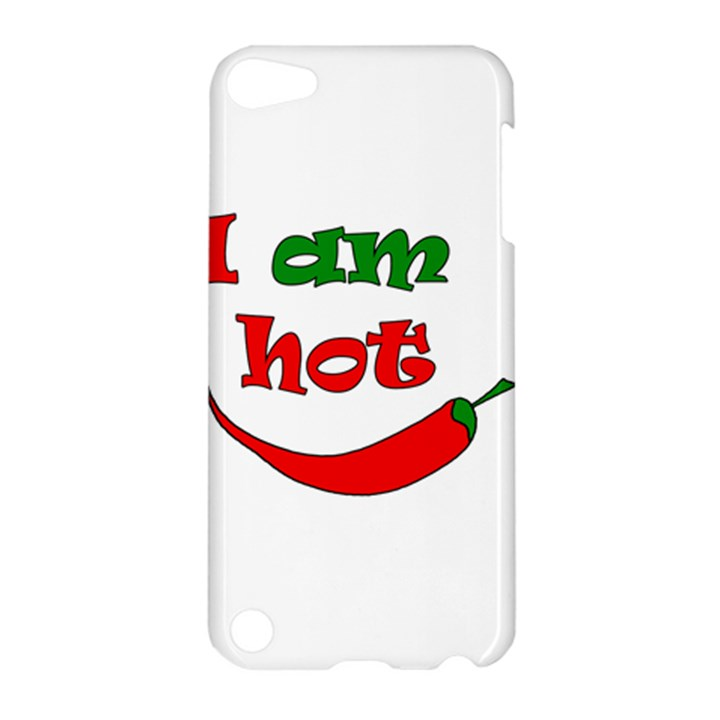 I am hot  Apple iPod Touch 5 Hardshell Case