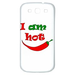 I am hot  Samsung Galaxy S3 S III Classic Hardshell Back Case