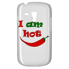 I Am Hot  Samsung Galaxy S3 Mini I8190 Hardshell Case