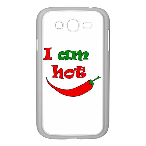 I am hot  Samsung Galaxy Grand DUOS I9082 Case (White)