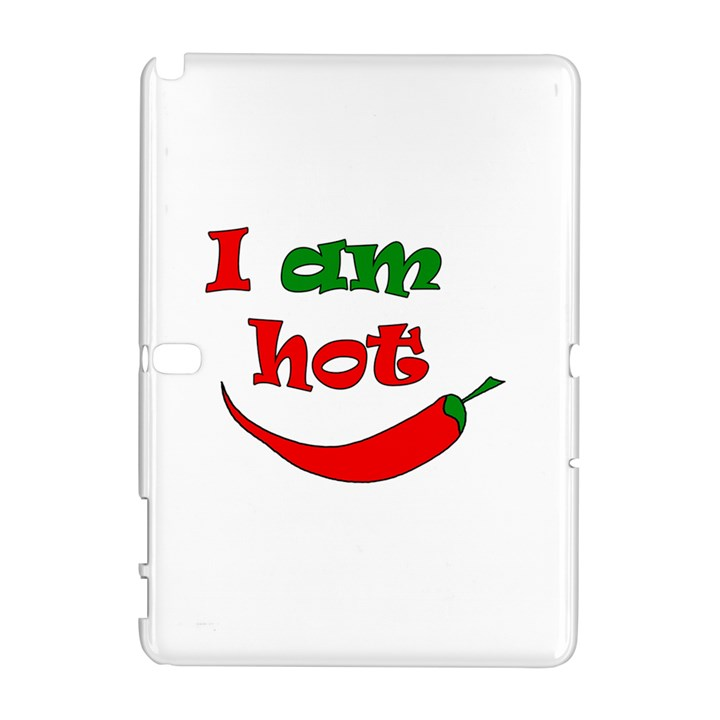 I am hot  Samsung Galaxy Note 10.1 (P600) Hardshell Case