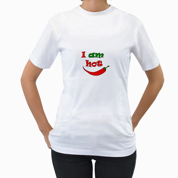 I am hot  Women s T-Shirt (White)