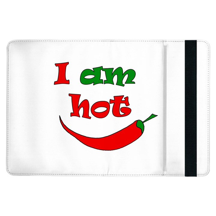 I am hot  iPad Air Flip