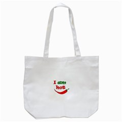 I Am Hot  Tote Bag (white)