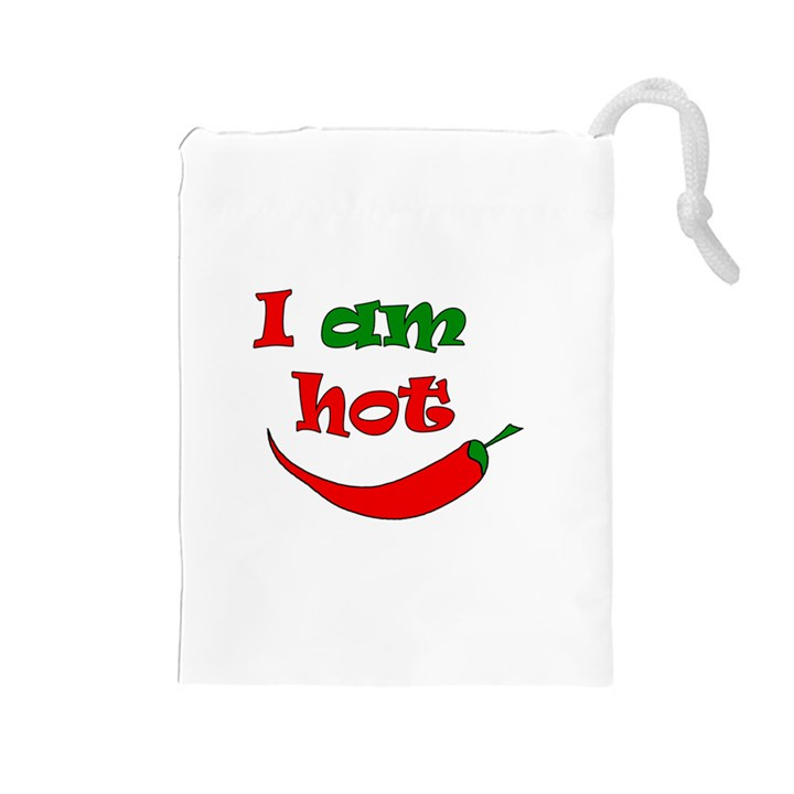 I am hot  Drawstring Pouches (Large)