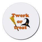 Twerk or treat - Funny Halloween design Round Mousepads Front