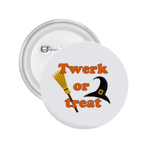 Twerk or treat - Funny Halloween design 2.25  Buttons