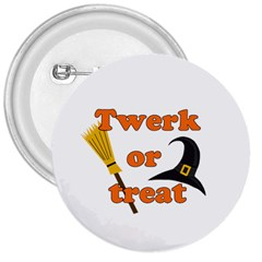Twerk or treat - Funny Halloween design 3  Buttons