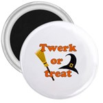 Twerk or treat - Funny Halloween design 3  Magnets Front