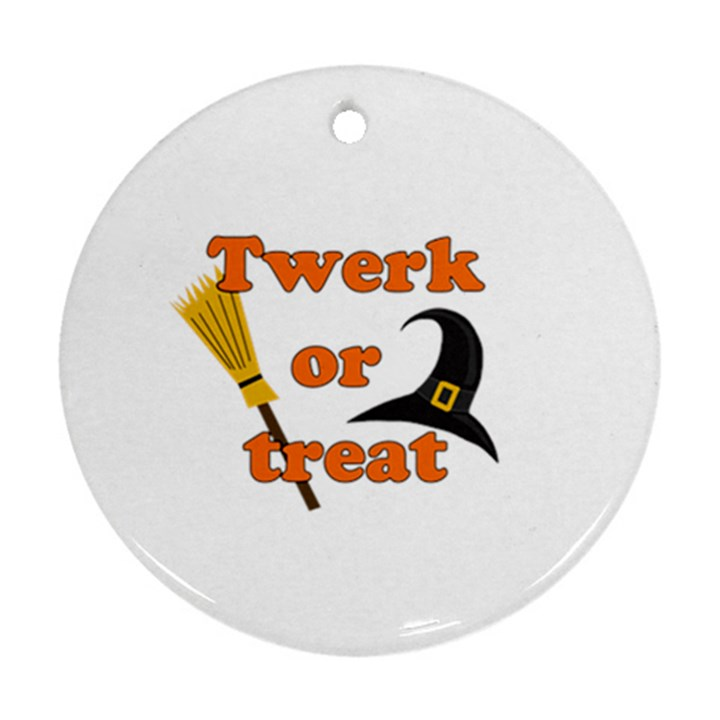 Twerk or treat - Funny Halloween design Ornament (Round)