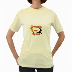 Twerk Or Treat   Funny Halloween Design Women s Yellow T Shirt