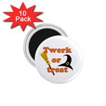 Twerk or treat - Funny Halloween design 1.75  Magnets (10 pack)  Front