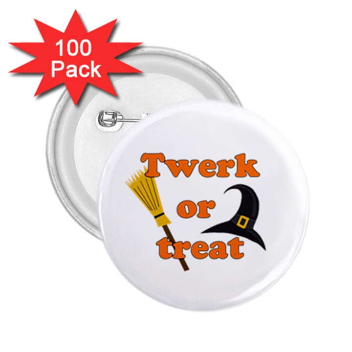 Twerk or treat - Funny Halloween design 2.25  Buttons (100 pack)