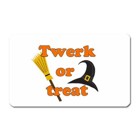 Twerk or treat - Funny Halloween design Magnet (Rectangular)