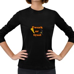 Twerk or treat - Funny Halloween design Women s Long Sleeve Dark T-Shirts