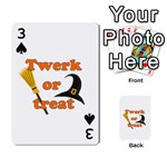 Twerk or treat - Funny Halloween design Playing Cards 54 Designs  Front - Spade3