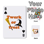 Twerk or treat - Funny Halloween design Playing Cards 54 Designs  Front - Spade8