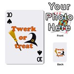 Twerk or treat - Funny Halloween design Playing Cards 54 Designs  Front - Spade10