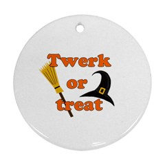 Twerk or treat - Funny Halloween design Round Ornament (Two Sides)