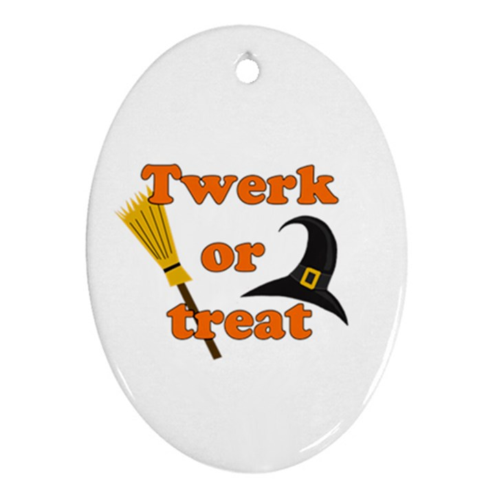 Twerk or treat - Funny Halloween design Oval Ornament (Two Sides)
