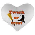 Twerk or treat - Funny Halloween design Large 19  Premium Heart Shape Cushions Back