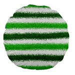 Metallic Green Glitter Stripes Large 18  Premium Flano Round Cushions Back