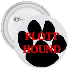 Plott Hound Name Paw 3  Buttons