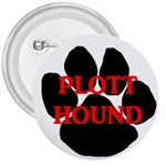 Plott Hound Name Paw 3  Buttons Front